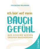 Friederike Reumann: Ich hör' auf mein Bauchgefühl