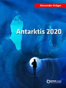Alexander Kröger: Antarktis 2020
