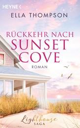 Rückkehr nach Sunset Cove - Roman - -