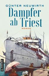 Dampfer ab Triest - Roman