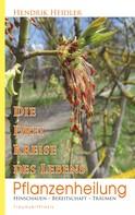 Hendrik Heidler: Pflanzenheilung