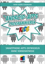 Android-Apps programmieren - Smartphone-Apps entwickeln ohne Vorkenntnisse