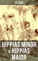 Platon: Hippias minor & Hippias maior