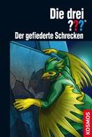 Christoph Dittert: Die drei ??? Der gefiederte Schrecken (drei Fragezeichen) ★★★★