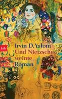 Irvin D. Yalom: Und Nietzsche weinte ★★★★★