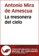 Antonio Mira de Amescua: La mesonera del cielo