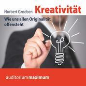 Kreativität (Ungekürzt)