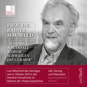 """Prof. Dr. Rainer Mausfeld: """"30 Jahre Mauerfall – Warum schweigen die Lämmer"""" - Live-Mitschnitt Vortrag und Diskussion am 9.10.2019 in der Dresdner Kreuzkirche"""