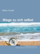 Marc Aurel: Wege zu sich selbst ★★
