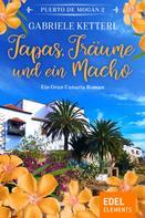 Gabriele Ketterl: Tapas, Träume und ein Macho ★★★★