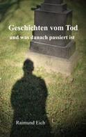 Raimund Eich: Geschichten vom Tod ★★★★