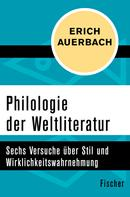 Erich Auerbach: Philologie der Weltliteratur ★★★★