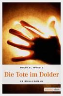Michael Moritz: Die Tote im Dolder ★★★★