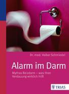 Volker Schmiedel: Alarm im Darm
