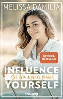 Melissa Damilia: Influence yourself! ★★★