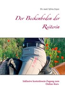 Sylvia Zayer: Der Beckenboden der Reiterin