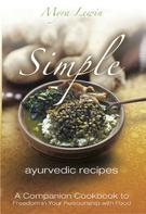 Myra Lewin: Simple Ayurvedic Recipes