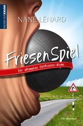 FriesenSpiel - Der ultimative Ostfriesen-Krimi