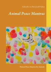 Animal Peace Mantras - Painted Peace Mantras for Animals