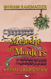 Die Melodie des Mörders - Kriminalroman