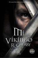 R. Cherry: Mi vikingo