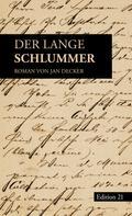 Jan Decker: Der lange Schlummer