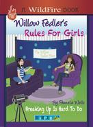 Pamela Wells: Willow Fedler's Rules For Girls