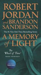 A Memory of Light - Book Fourteen of The Wheel of Time