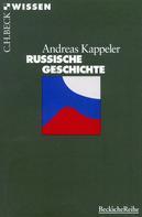 Andreas Kappeler: Russische Geschichte ★★★★