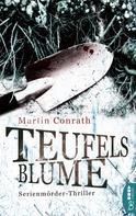 Martin Conrath: Teufelsblume ★★★★