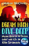 Marian Bruchholz: Dream High - Dive Deep ★★★★
