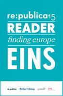 re:publica GmbH: re:publica Reader 2015 – Tag 1