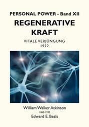 Regenerative Kraft - Vitale Verjüngung