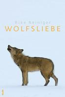 Rike Reiniger: Wolfsliebe ★★★★★