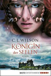 Königin der Seelen - Roman