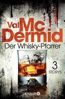 Val McDermid: Der Whisky-Pfarrer ★★