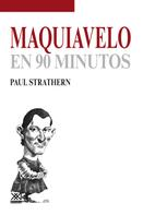 Paul Strathern: Maquiavelo en 90 minutos