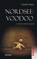 Angelika Singer: Nordsee-Voodoo. St. Peter-Ording-Krimi ★★★★