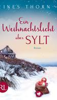 Ines Thorn: Ein Weihnachtslicht über Sylt ★★★★