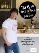 Jordi Cruz: Tapas con rock 'n' roll