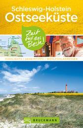 Bruckmann Reiseführer Schleswig-Holstein Ostseeküste - Highlights, Geheimtipps, Wohlfühladressen