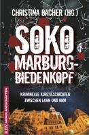 Christina Bacher: SOKO Marburg-Biedenkopf