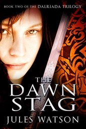 The Dawn Stag - Book Two of the Dalriada Trilogy