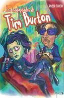 Javier Figuero Espadas: Los inadaptados de Tim Burton