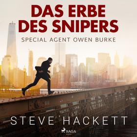 Das Erbe des Snipers - Special Agent Owen Burke 3 (Ungekürzt)