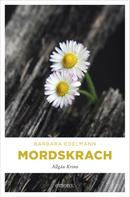 Barbara Edelmann: Mordskrach ★★★★