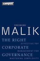 Fredmund Malik: The Right Corporate Governance