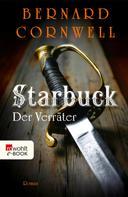 Bernard Cornwell: Starbuck: Der Verräter ★★★★