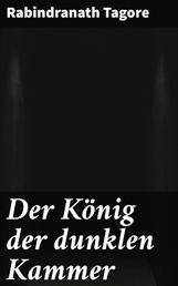 Der König der dunklen Kammer