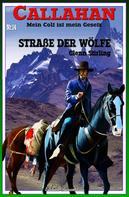 Glenn Stirling: CALLAHAN #14: Straße der Wölfe